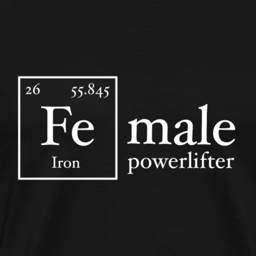 Fe Powerlifter Iron - Men's Premium T-Shirt