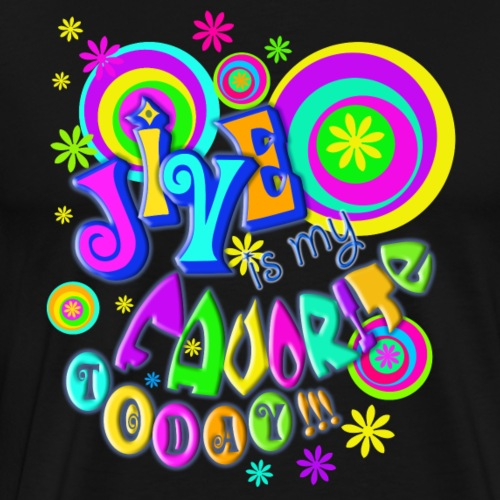 Tanzen: JIVE IS my FAVORITE TODAY - Männer Premium T-Shirt
