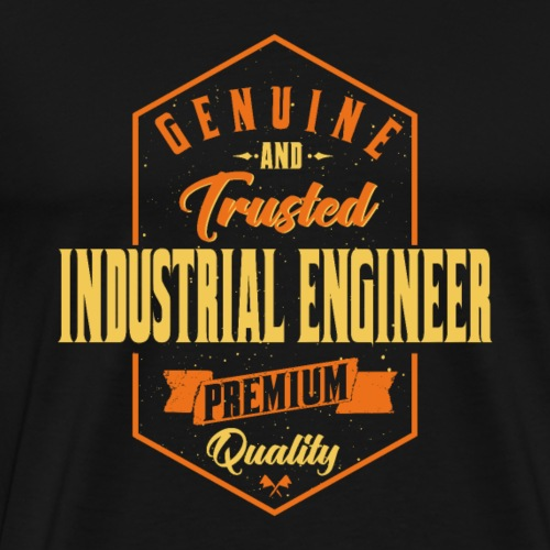 Genuine and trusted Industrial Engineer - Männer Premium T-Shirt