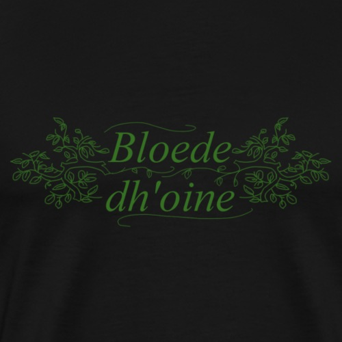Bloede Dhoine - Männer Premium T-Shirt