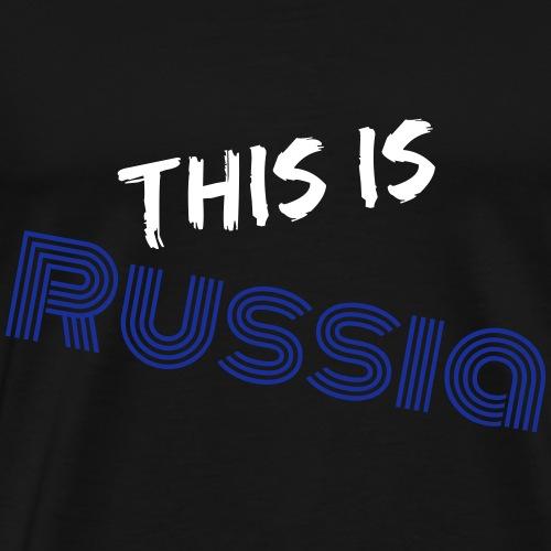 Das ist Russland - Männer Premium T-Shirt
