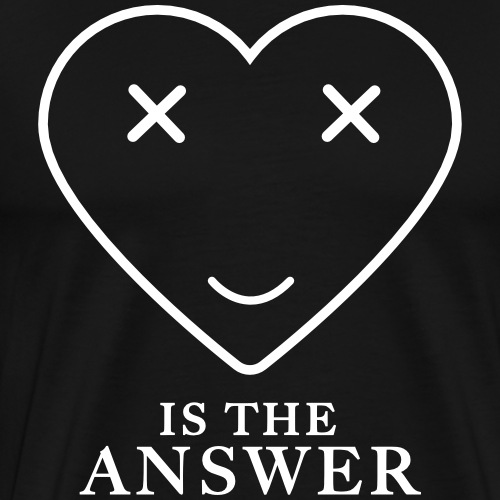Love is the Answer - Festival Party crew - Männer Premium T-Shirt