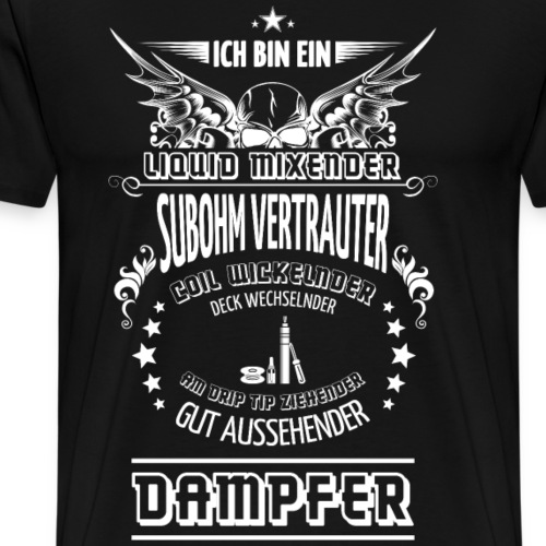 Gut aussehender Dampfer - Männer Premium T-Shirt