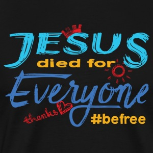Jesus died for Everyone blau - Männer Premium T-Shirt