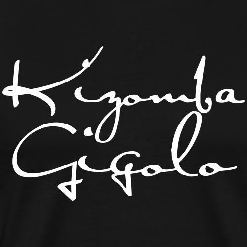 Kizomba Gigolo - Kizomba Dance Fashion - Männer Premium T-Shirt