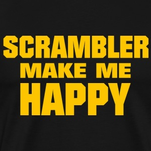 Scrambler Make Me Happy - T-shirt Premium Homme