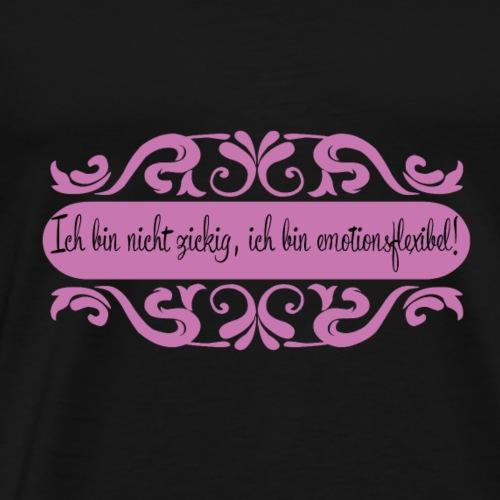 Ich bin nicht zickig - Männer Premium T-Shirt