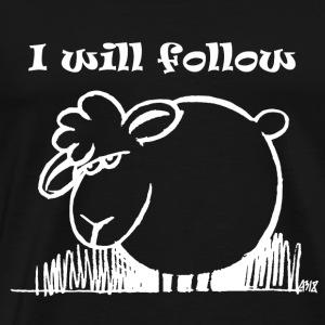 I Will Follow WIT - Mannen Premium T-shirt