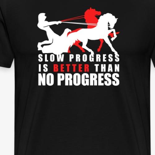 VA - Slow Progress is better than no Progress! - Männer Premium T-Shirt