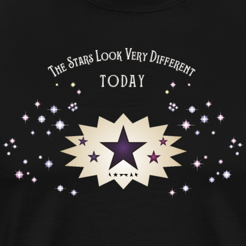 The stars look very different - Men's Premium T-Shirt