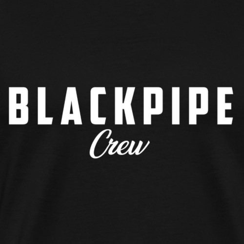 BLACKPIPE Crew - Männer Premium T-Shirt