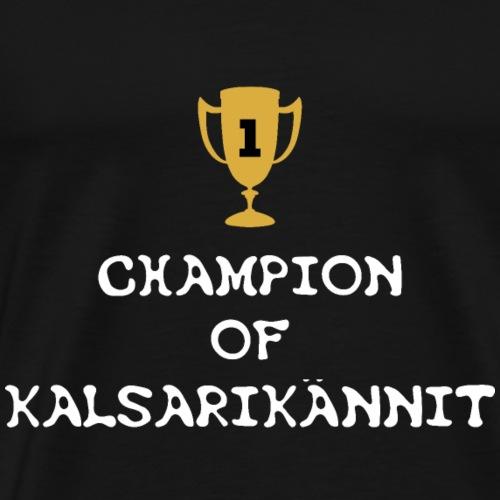 Kalsarikaennit - Männer Premium T-Shirt