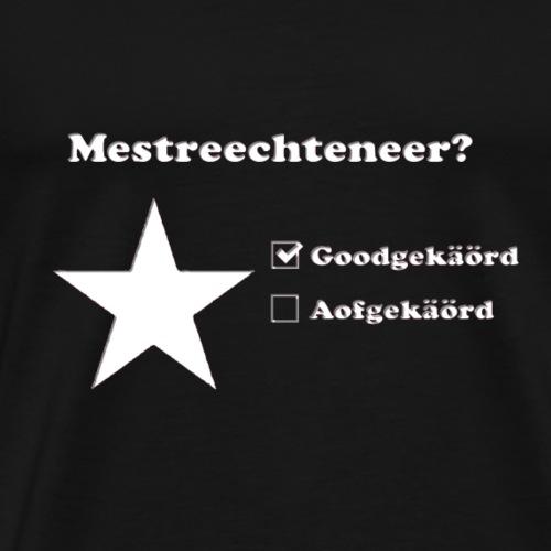Mestreechteneer gekäörd - Mannen Premium T-shirt