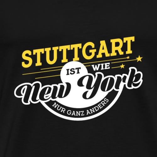 Stuttgart ist wie New York nur ganz anders - Männer Premium T-Shirt