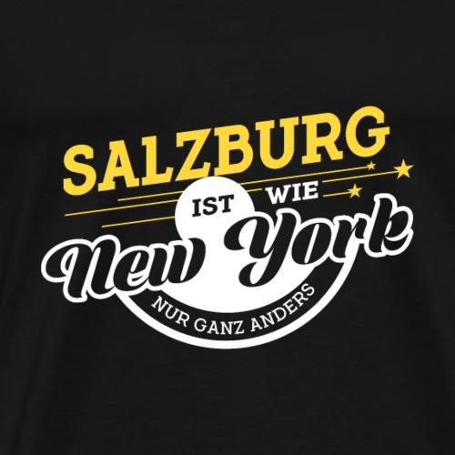 Salzburg ist wie New York nur ganz anders. - Männer Premium T-Shirt