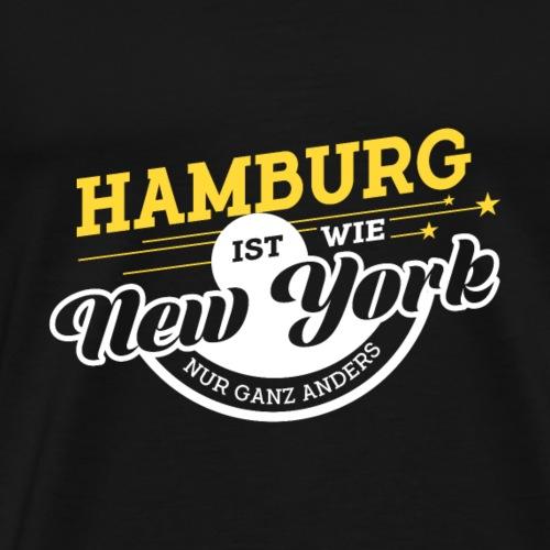 Hamburg ist wie New York nur ganz anders - Männer Premium T-Shirt