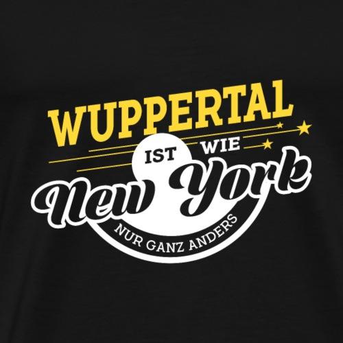 Wuppertal ist wie New York nur ganz anders - Männer Premium T-Shirt