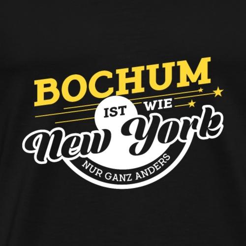 Bochum ist wie New York nur ganz anders - Männer Premium T-Shirt