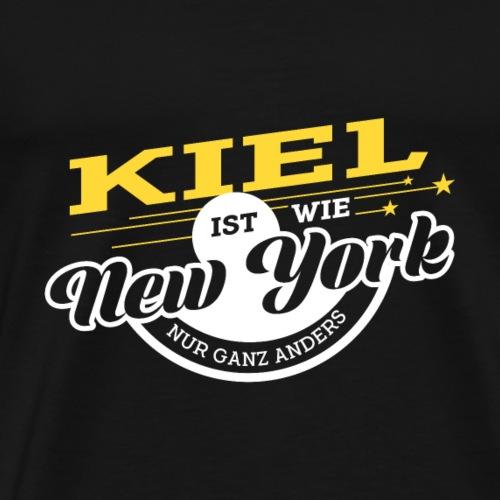 Kiel ist wie New York nur ganz anders - Männer Premium T-Shirt