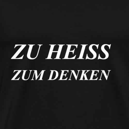 Cooler Spruch - Männer Premium T-Shirt