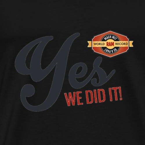 YES-we did it_black - Männer Premium T-Shirt