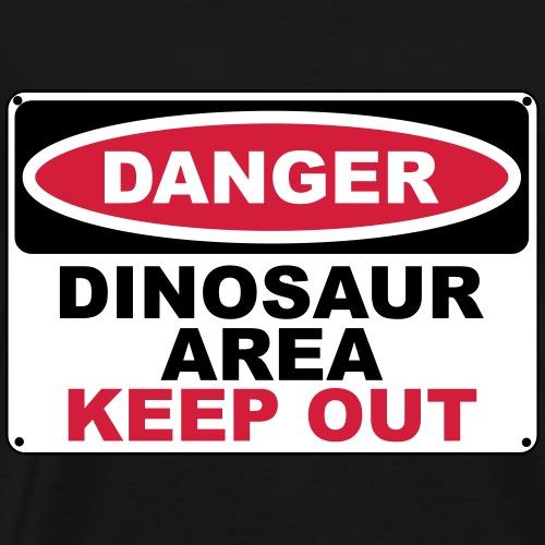 Dinosaur Area Warning Sign - Männer Premium T-Shirt