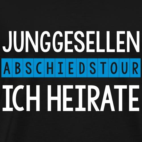 Junggesellen Abschiedstour Ich heirate JGA - Männer Premium T-Shirt