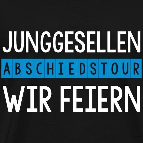 Junggesellen Abschiedstour wir feiern JGA - Männer Premium T-Shirt
