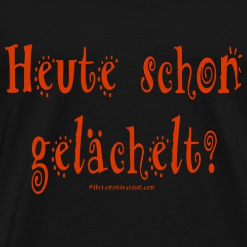 Heute schon gelaechelt - rote Schrift - Männer Premium T-Shirt