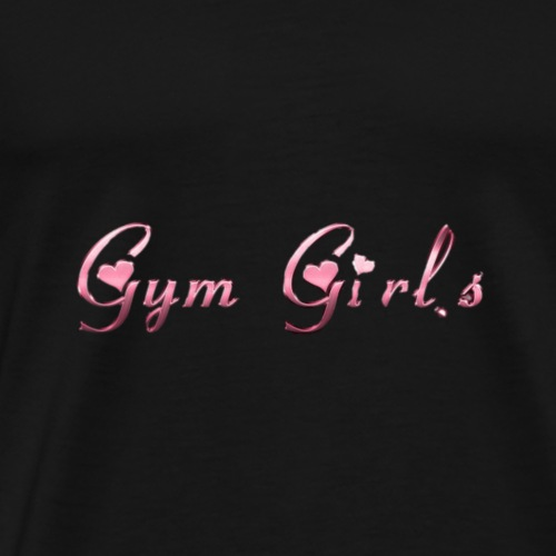 Gym Girls - Männer Premium T-Shirt
