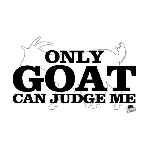 only GOAT can judge me - Männer Premium T-Shirt