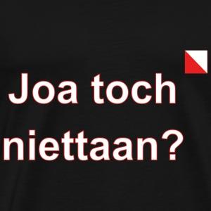 Joa toch niettaan def w - Mannen Premium T-shirt
