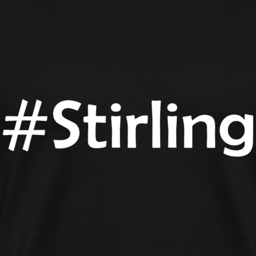 #Stirling - Männer Premium T-Shirt