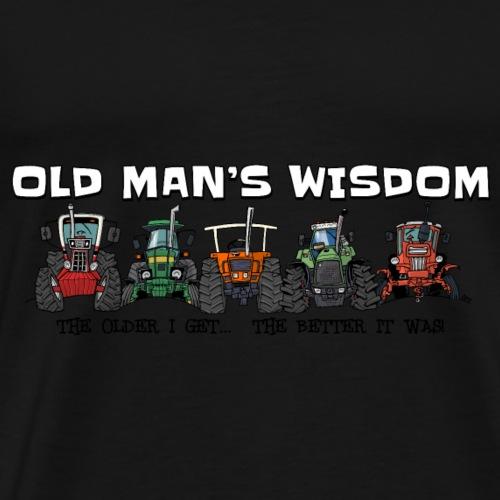 more oldmanswisdom - Mannen Premium T-shirt