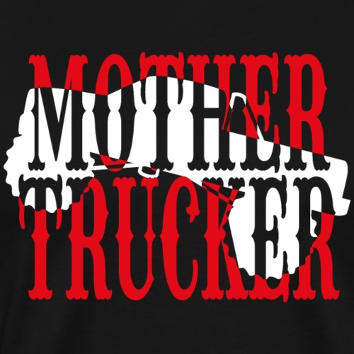 Trucker Pick-up T-Shirt Mothertrucker - Männer Premium T-Shirt