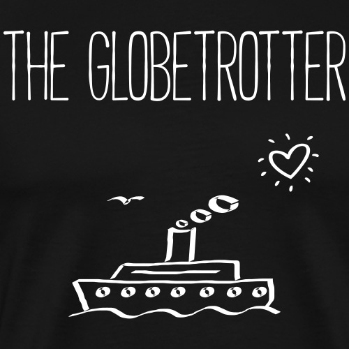 THE GLOBETROTTER - Schiffe Boote Geschenk Shirts - Männer Premium T-Shirt