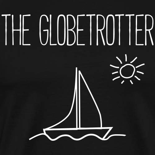 THE GLOBETROTTER - Reisen Urlaub Boot Geschenk - Männer Premium T-Shirt