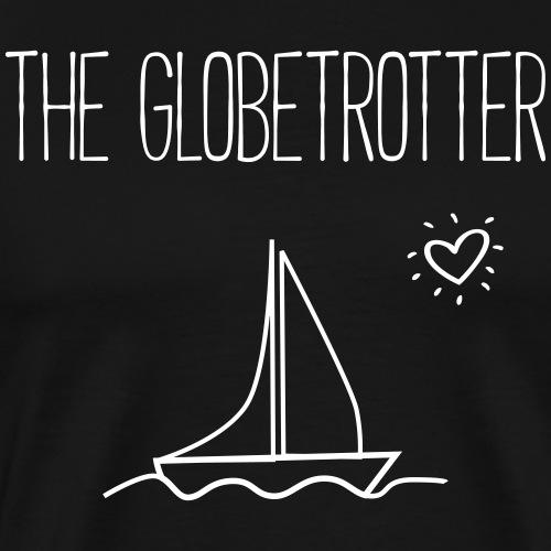 THE GLOBETROTTER - Reisen Urlaub Ferien Geschenk - Männer Premium T-Shirt