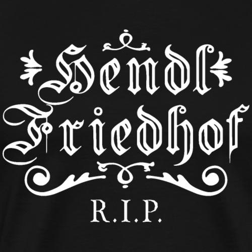 HENDL FRIEDHOF - Oktoberfest Shirt - Männer Premium T-Shirt