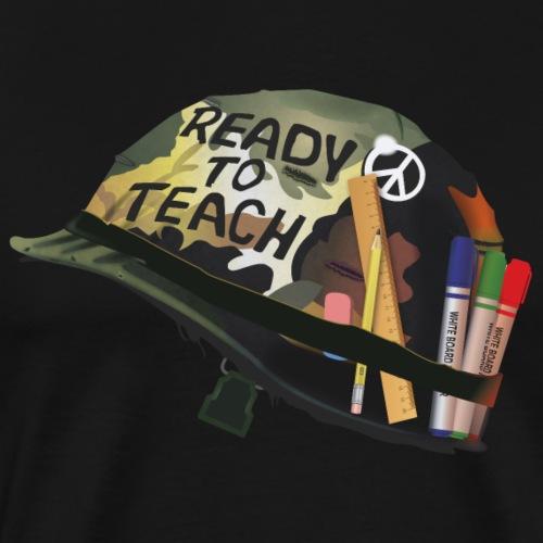 Ready to teach - T-shirt Premium Homme