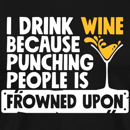 Funny Oktoberfest Shirt - I drink wine - wein - Männer Premium T-Shirt