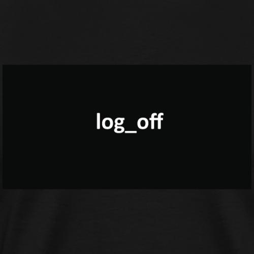 log off - Men's Premium T-Shirt