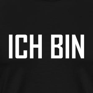 ICH BIN - weiß - Männer Premium T-Shirt