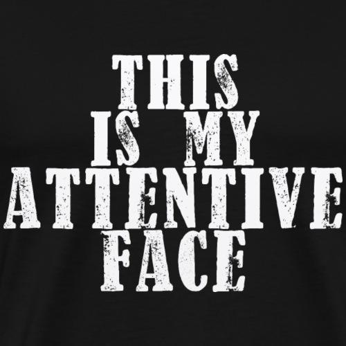 Attentive Face - Men's Premium T-Shirt