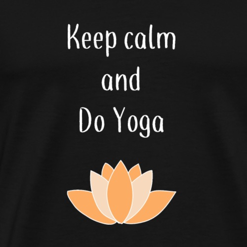 keep calm and do yoga ! - T-shirt Premium Homme