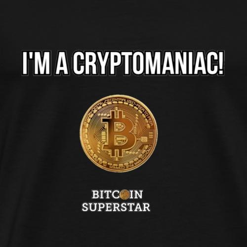 I'm a cryptomaniac - Maglietta Premium da uomo