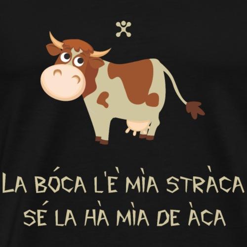 Boca mia straca - Maglietta Premium da uomo