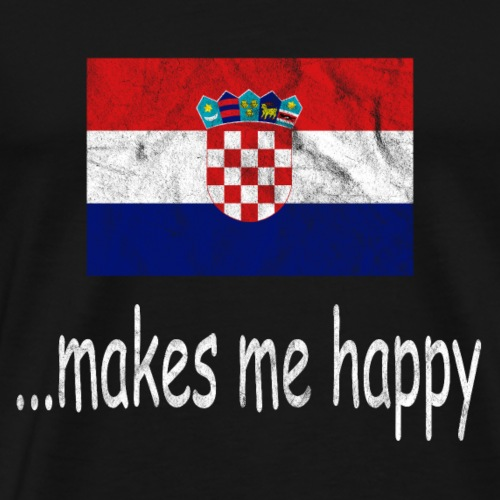 Kroatien Fussball Shirt Makes Me Happy Hrvatska - Männer Premium T-Shirt