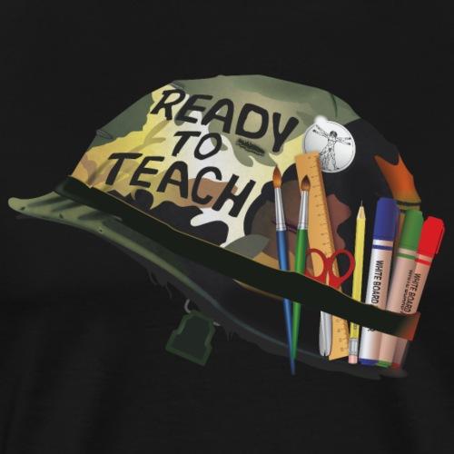 Ready to teach Art - T-shirt Premium Homme