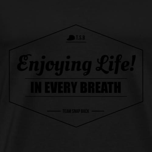 TSB - Enjoying Life - T-shirt Premium Homme